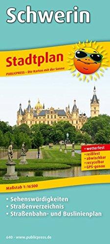 Stadtplan Schwerin: Mit Sehenswürdigkeiten, Straßenverzeichnis, Straßenbahn- und Buslinienplan, wetterfest, reissfest, abwischbar, GPS-genau. 1:16500